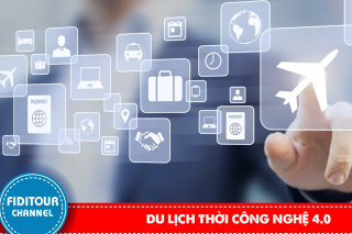 Du lịch thời công nghệ 4.0